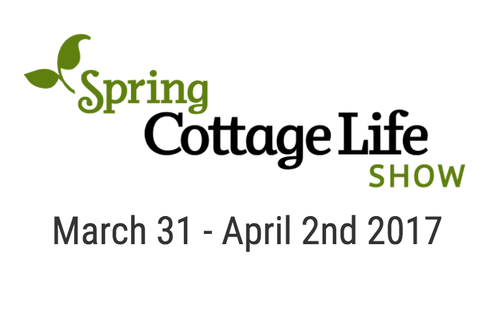 spring 2017 Cottage life show