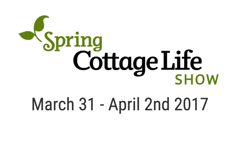 spring 2017 Cottage life show